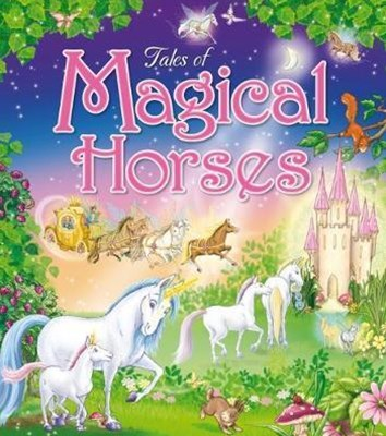 Tales of Magical Horses