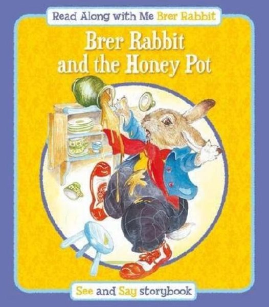 Brer Rabbit and the Honey Pot: Read Along with Me Brer Rabbit