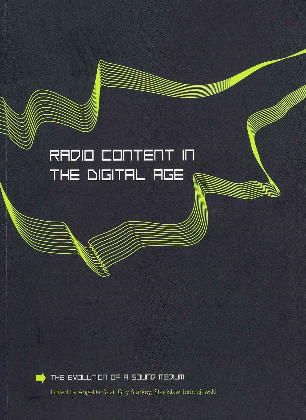 Radio Content in the Digital Age