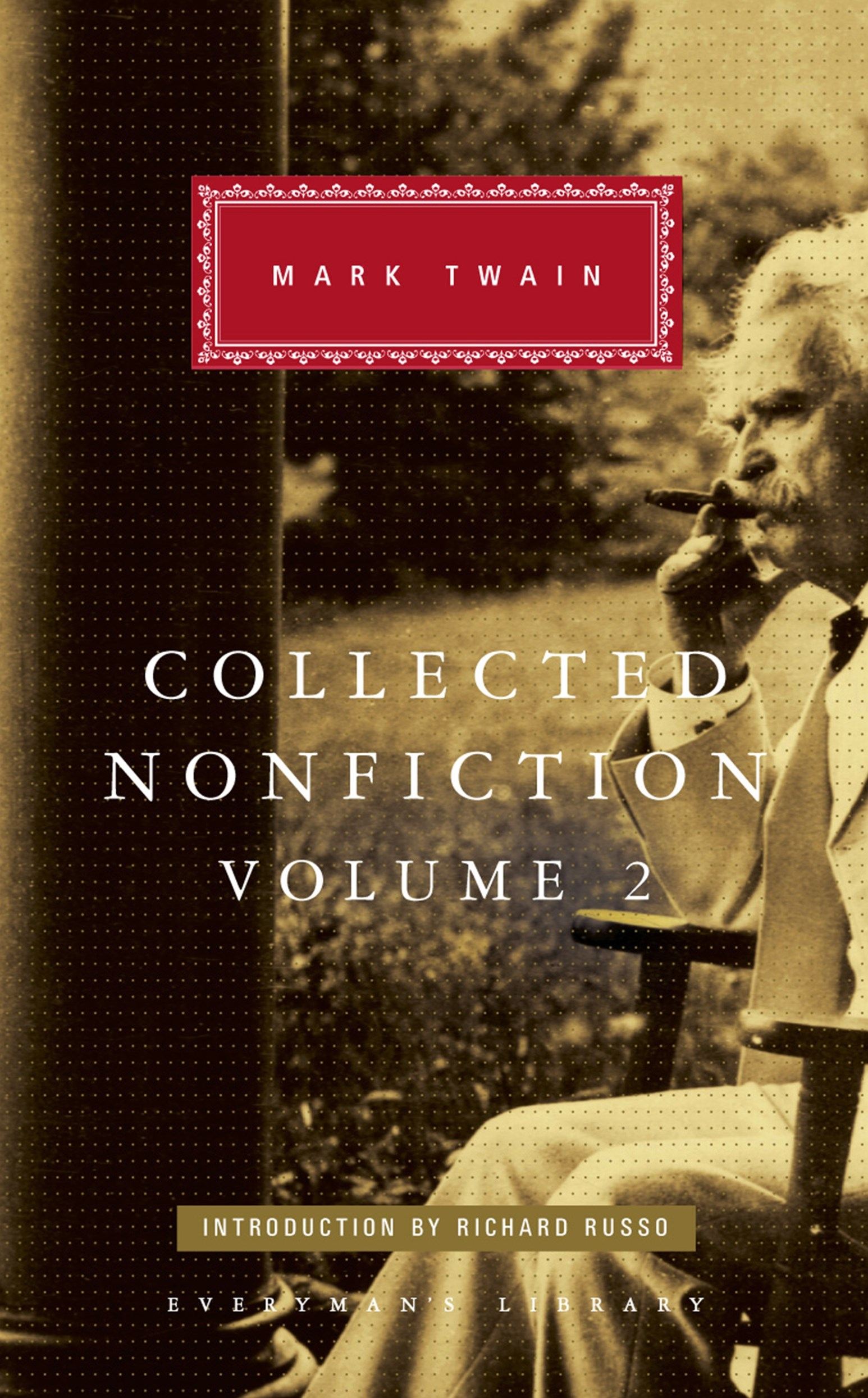 Collected Nonfiction Volume 2: Selections from the Memoirs and Travel Writings