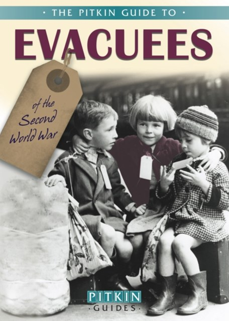 Evacuees of the Second World War