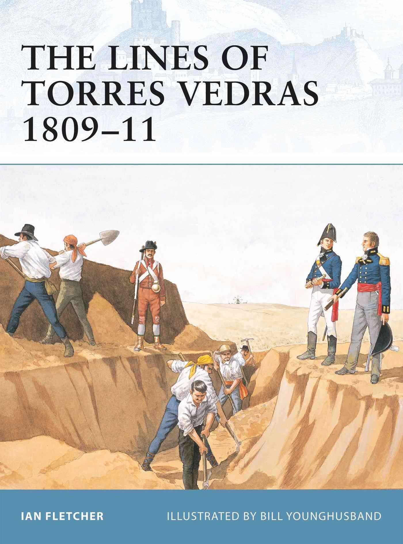 The Lines of Torres Vedras, 1809-11