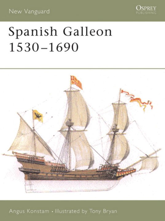 Spanish Galleon 1530-1690
