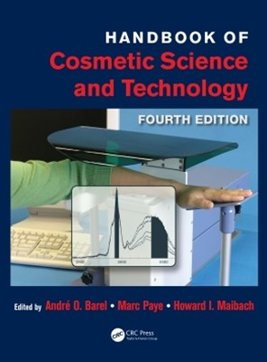 Handbook of Cosmetic Science and Technology, Fourth Edition