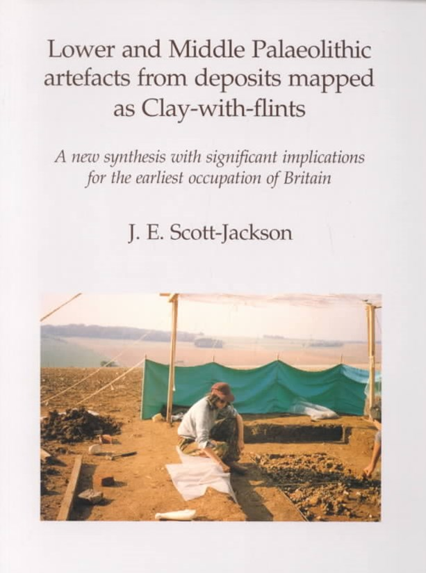 Lower and Middle Paleolithic Artefacts from Deposits Mapped as Clay-with-Flints
