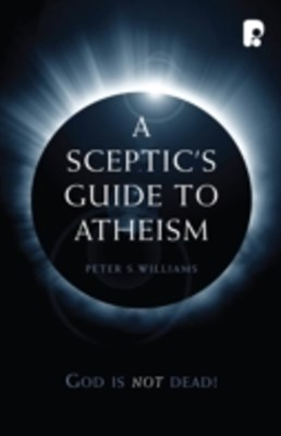 Sceptic's Guide to Atheism