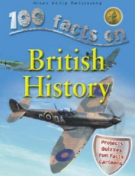100 Facts - British History
