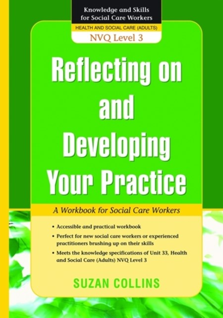 Reflecting on and Developing Your Practice