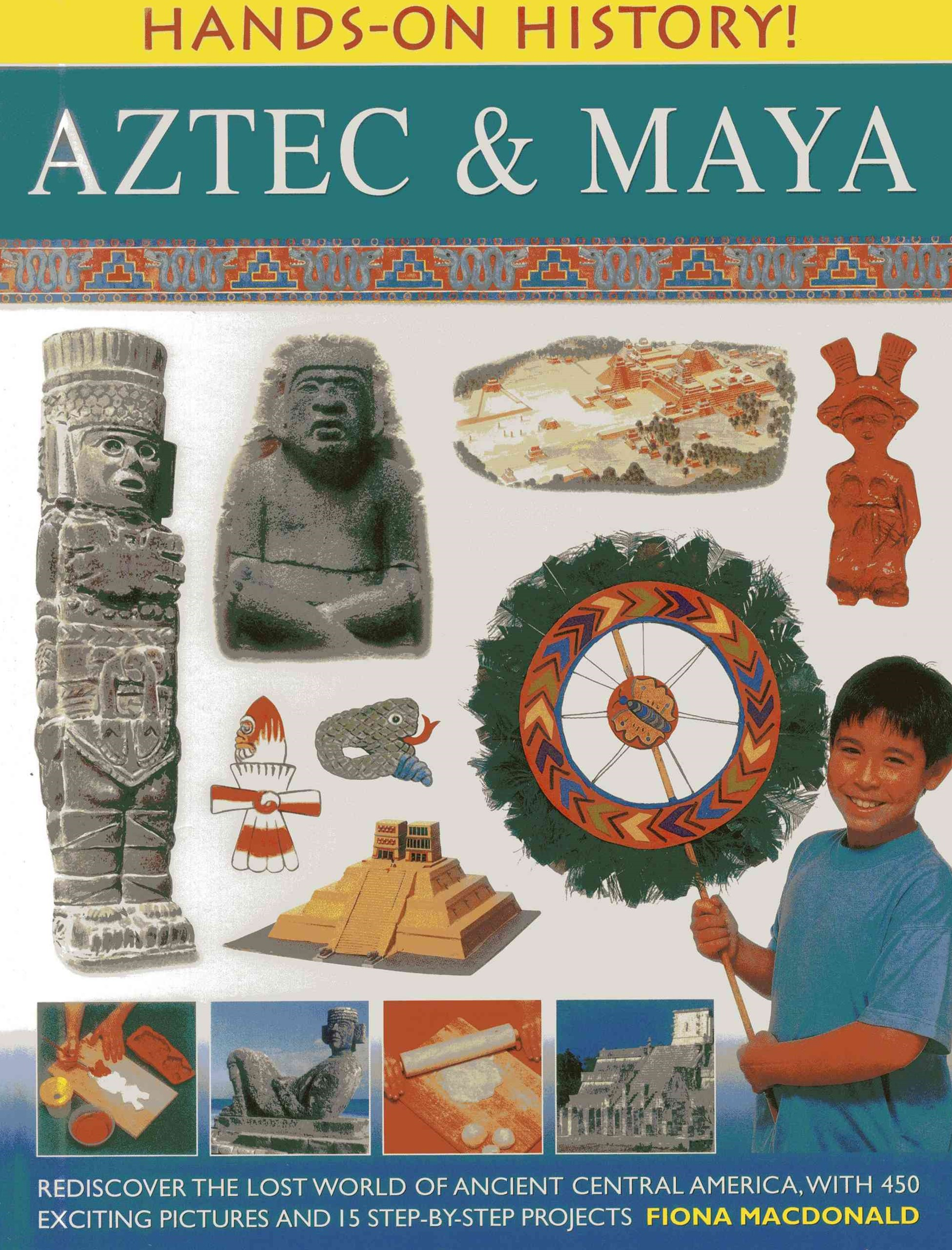 Hands On History: Aztec & Maya