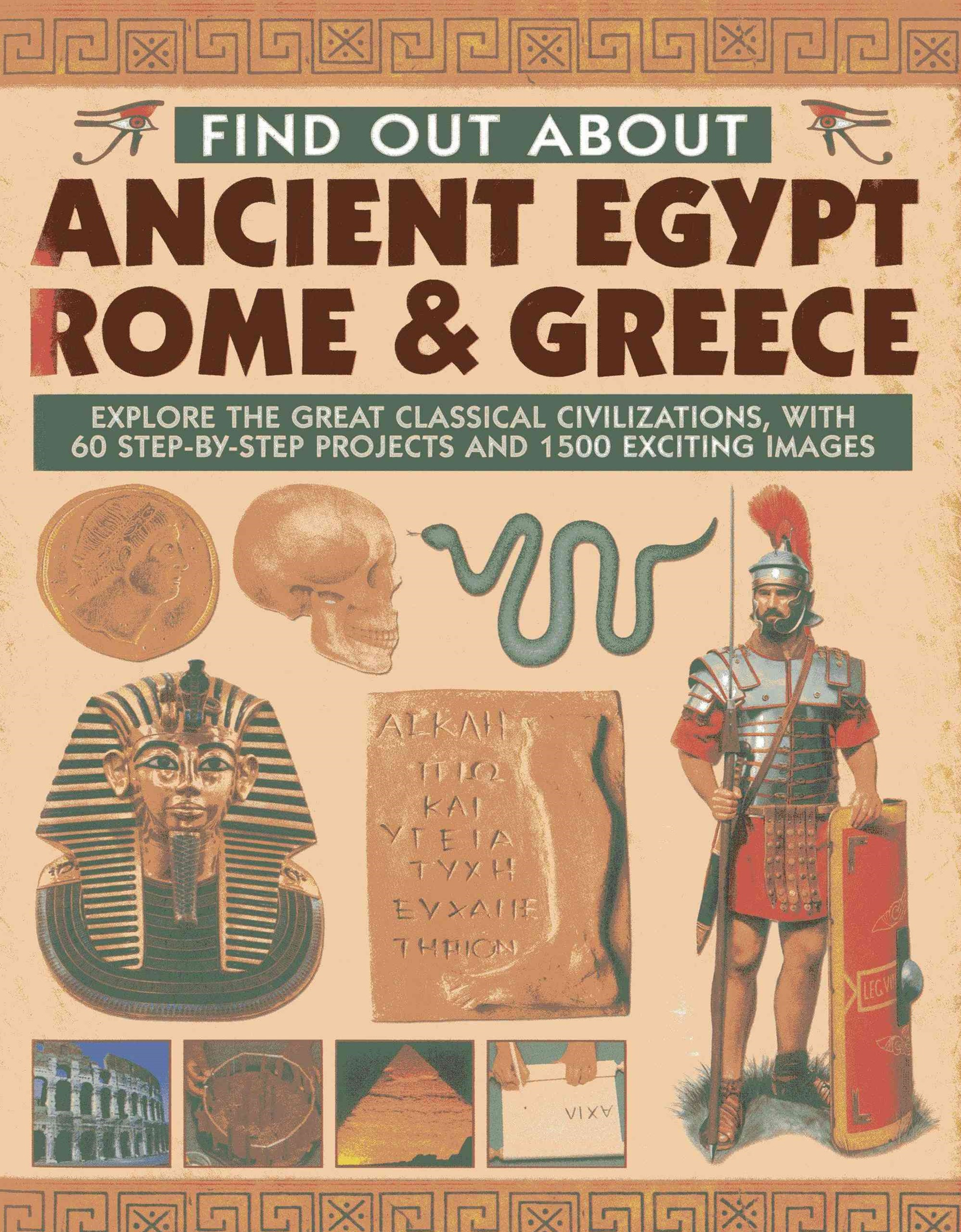 Find Out About Ancient Egypt, Rome & Greece