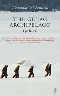 The Gulag Archipelago by Aleksandr, Solzhenitsyn, (9781843430858) - PaperBack - Biographies General Biographies