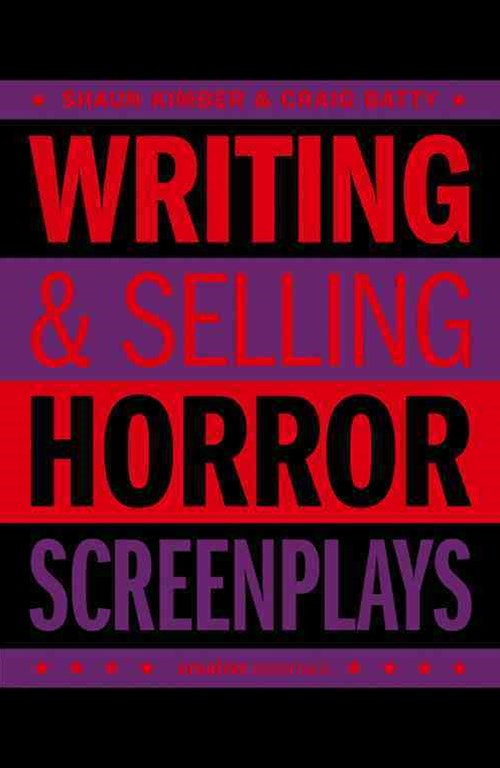 Writing and Selling Horror Screenplays