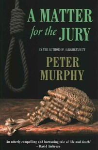 A Matter for the Jury by Peter Murphy (9781843442851) - PaperBack - Crime Mystery & Thriller