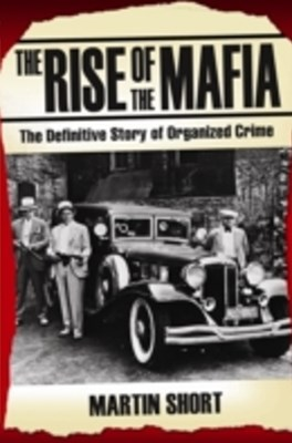 Rise of the Mafia