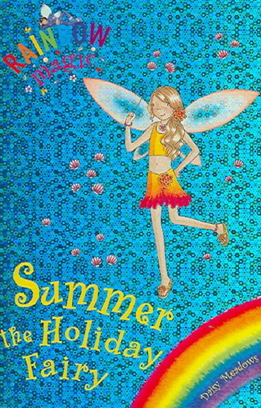 Rainbow Magic: Summer The Holiday Fairy