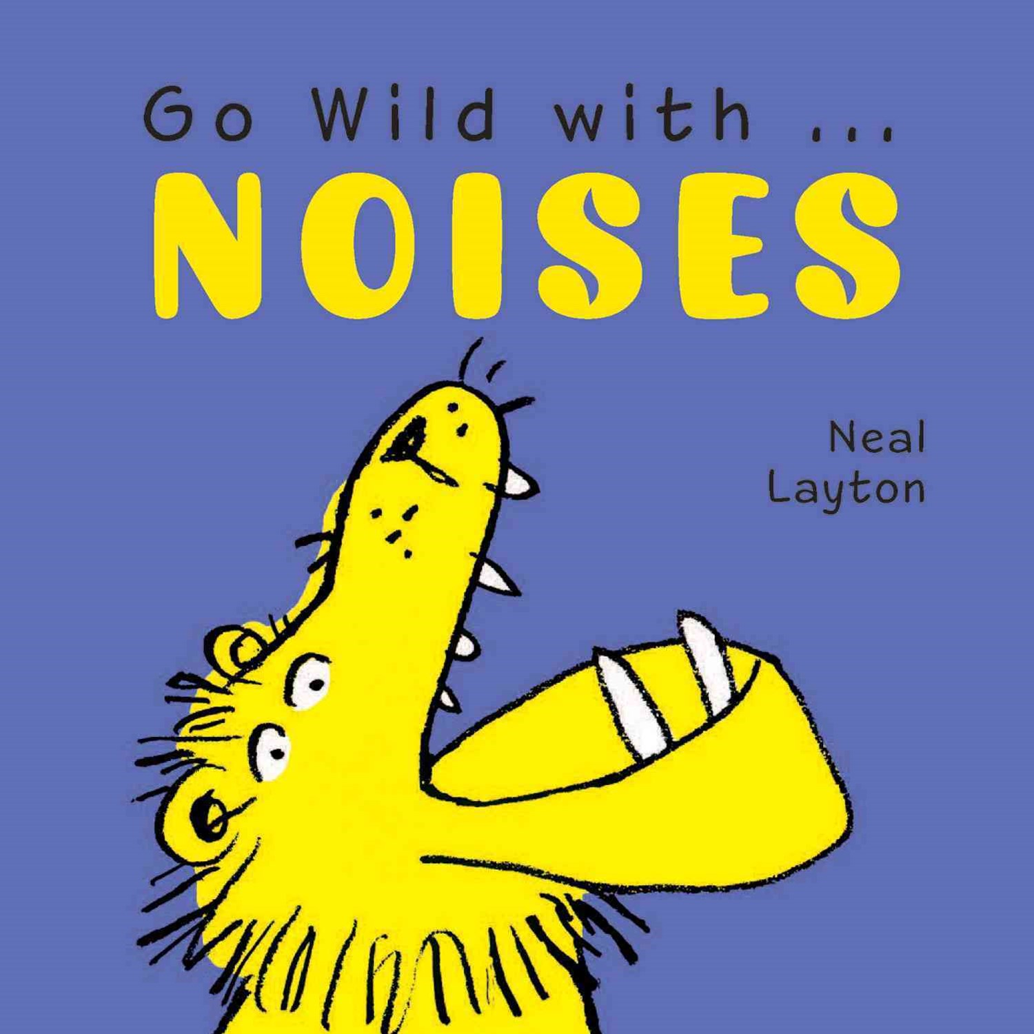 Go Wild with Noises