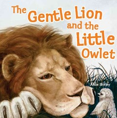 The Gentle Lion and the Little Owlet