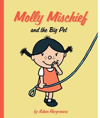 Molly Mischief.. and the Big Pet