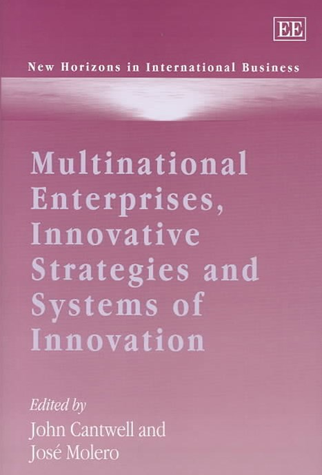 Multinational Enterprises, Innovative Strategies and Systems of Innovation