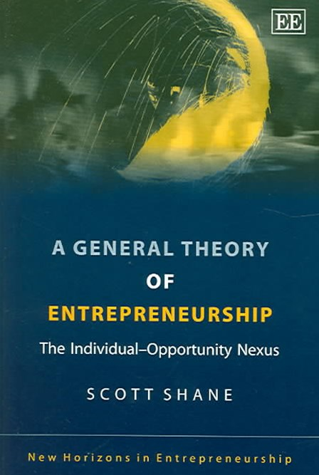A General Theory of Entrepreneurship