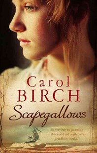 Scapegallows by Carol Birch (9781844083916) - PaperBack - Modern & Contemporary Fiction General Fiction