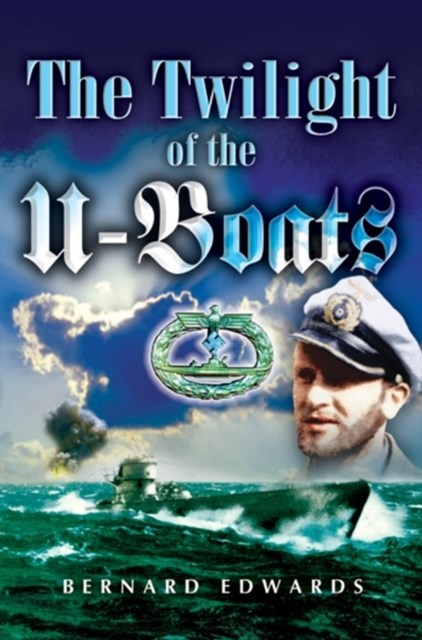 The Twilight of the U-boat