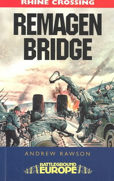 Remagen Bridge: Battleground Europe