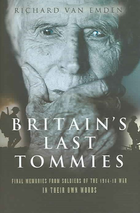 Britain's Last Tommies: A Tribute to the Soldiers of the 1914-18 War