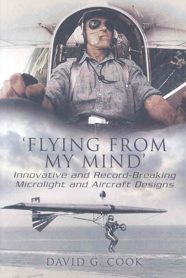 Flying from My Mind: Innovative and Record-breaking Microflight and Aircraft Designs