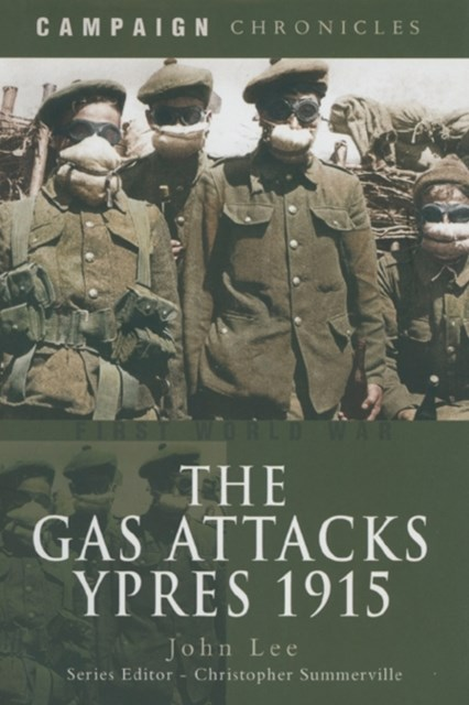 Gas Attack: Ypres 1915