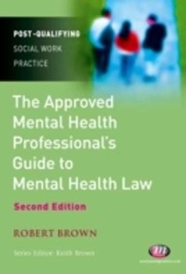 Approved Mental Health Professionalas Guide to Mental Health Law