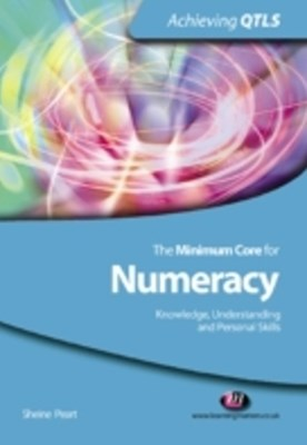 Minimum Core for Numeracy: Knowledge, Understanding and Personal Skills
