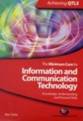 Minimum Core for Information and Communication Technology