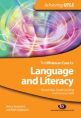 Minimum Core for Language and Literacy: Knowledge, Understanding and Personal Skills
