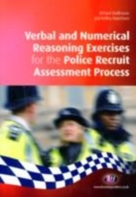 Verbal and Numerical Reasoning Exercises for the Police Recruit Assessment Process