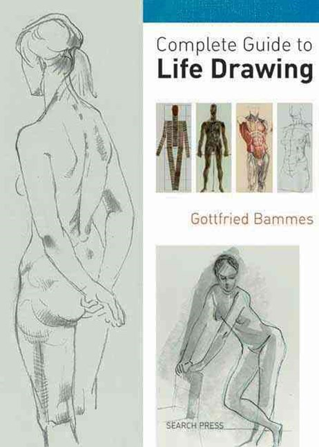 Complete Guide to Life Drawing