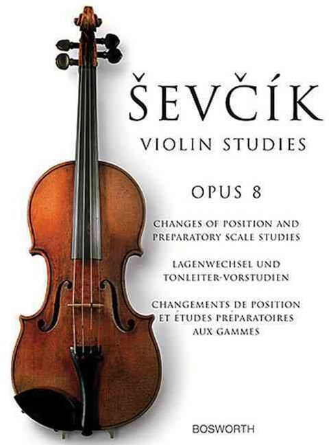 Sevcik, O Changes of Position and Preparatory Scale Studies Op8 Vln