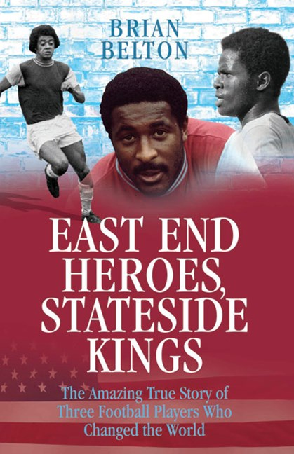 East End Heroes, Stateside Kings