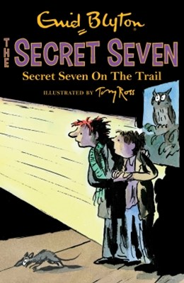 Secret Seven: 4: Secret Seven On The Trail