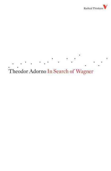 In Search of Wagner