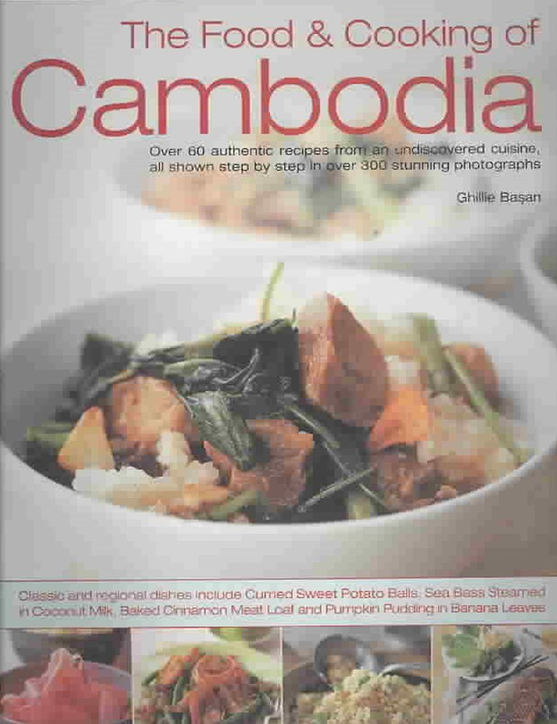 The Food and Cooking of Cambodia