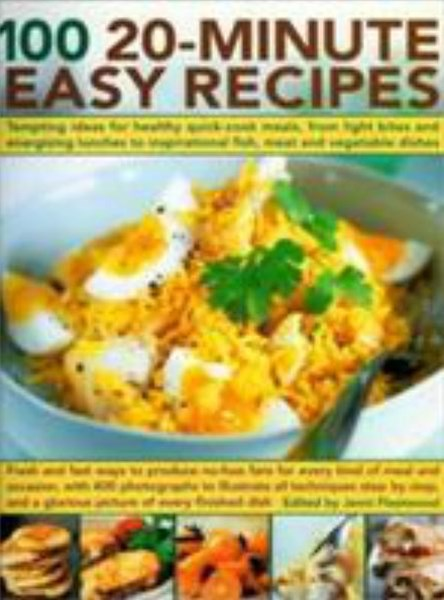 100 20 Minute Easy Recipes