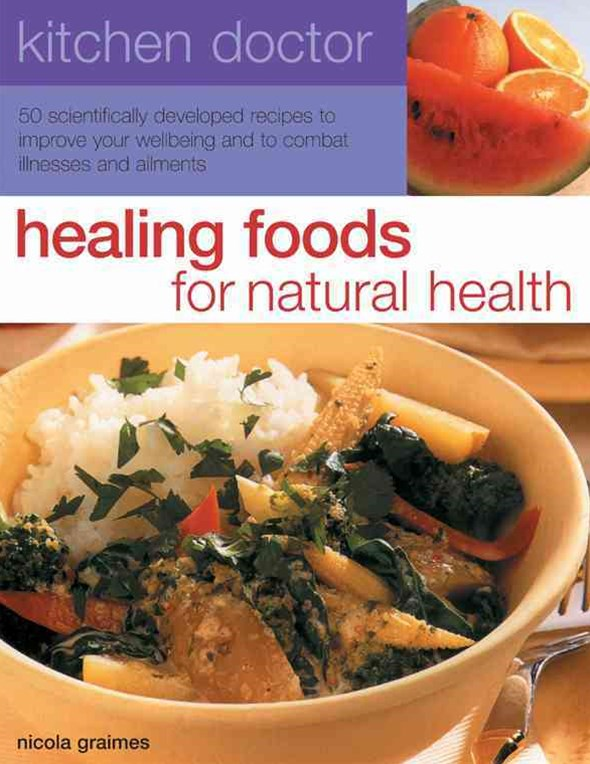 Kitchen Doctor: Healing Foods for Natural Health