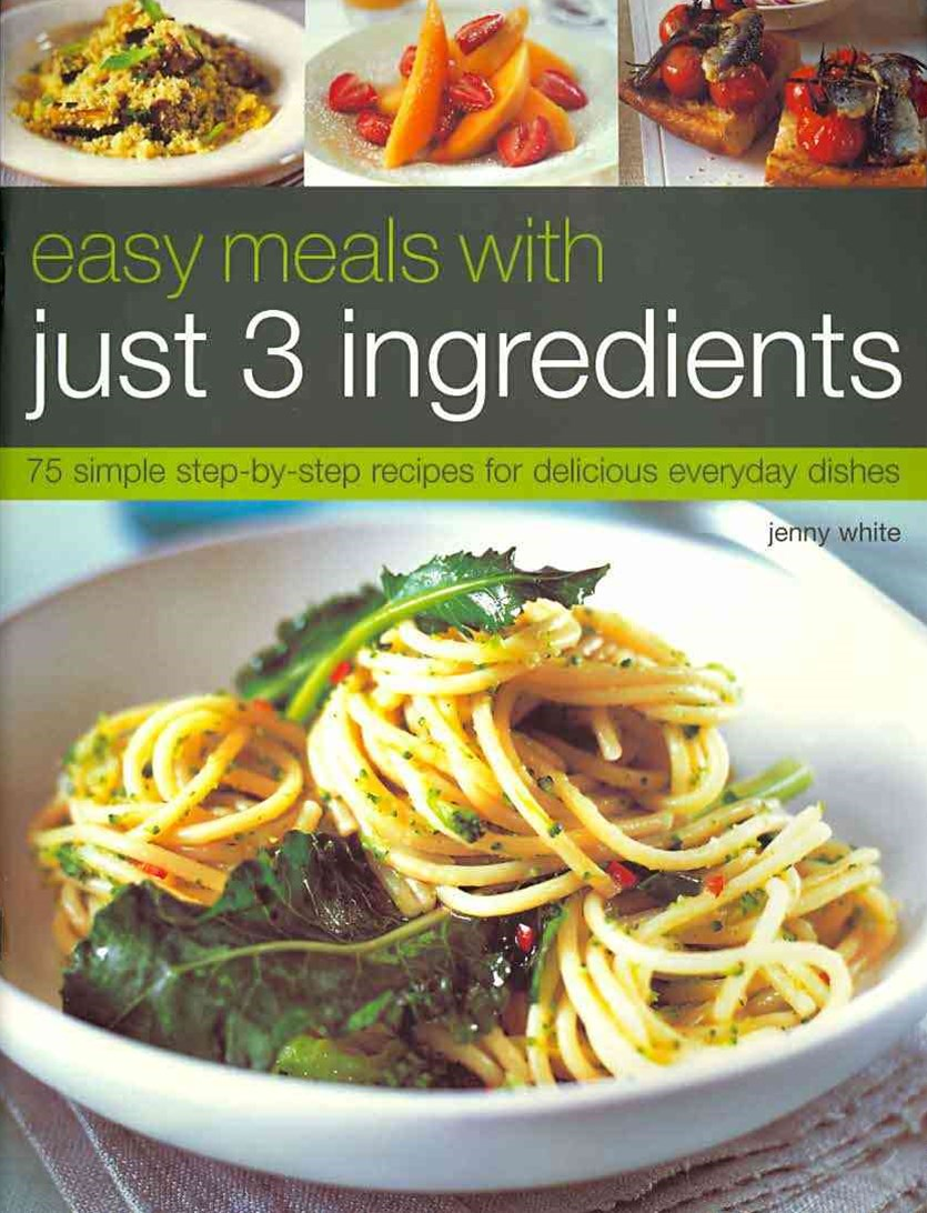 Easy Meals with Just Three Ingredients