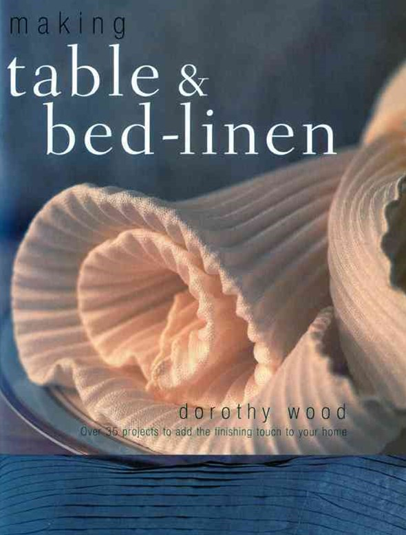 Making Table and Bed-linen