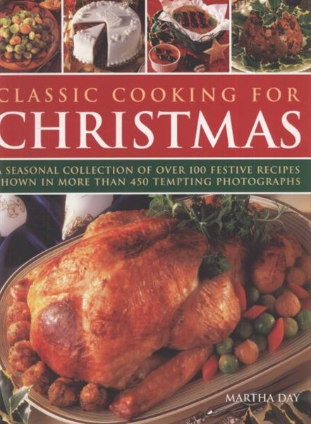 Classic Cooking for Christmas