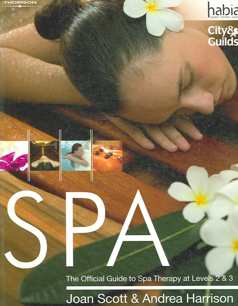 SPA : The Official Guide to Spa Therapy at Levels 2 & 3