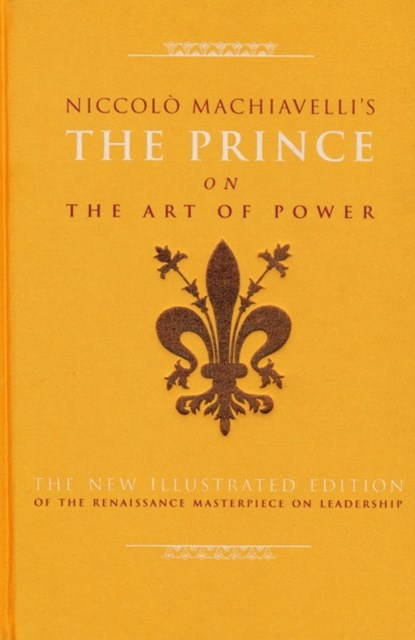 The Prince on the Art of Power