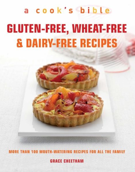 """The Best Gluten-Free, Wheat-Free & Dairy-Free Recipes"""