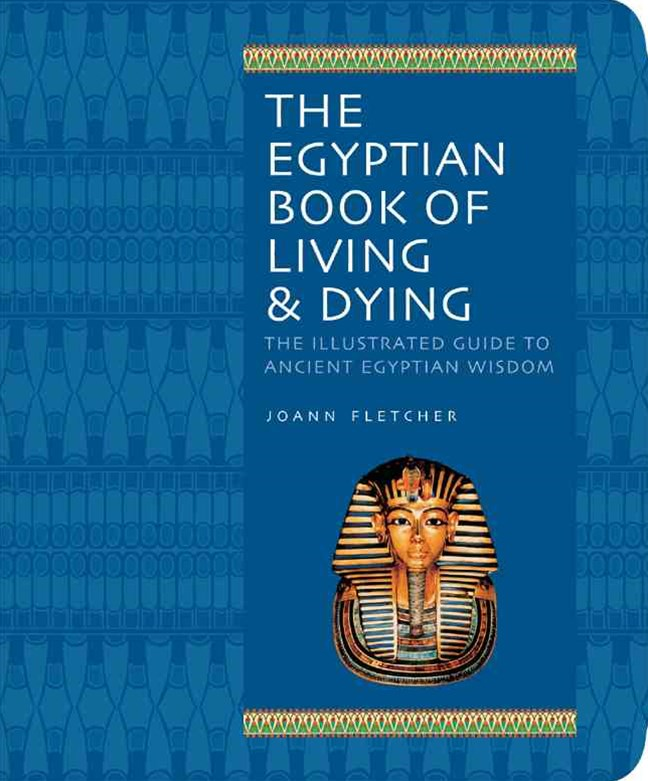 Egyptian Book of Living & Dying